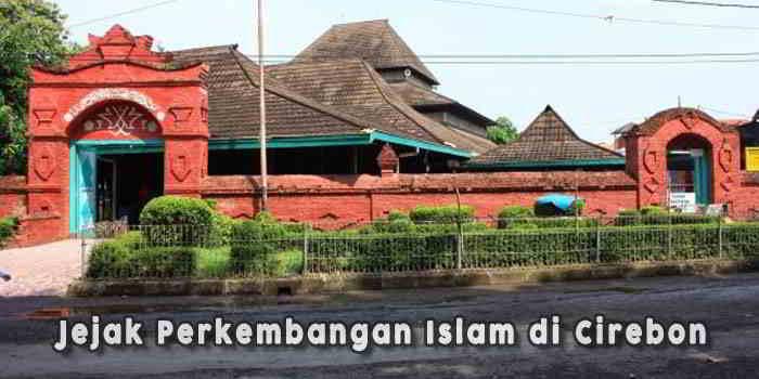 Perkembangan-Islam-di-Cirebon