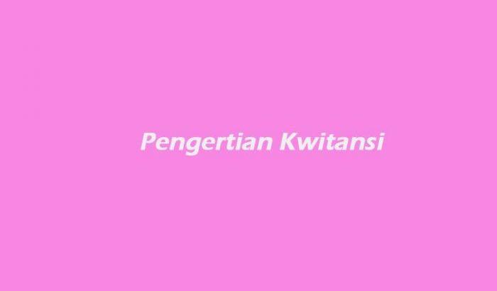 Pengertian-Kwitansi