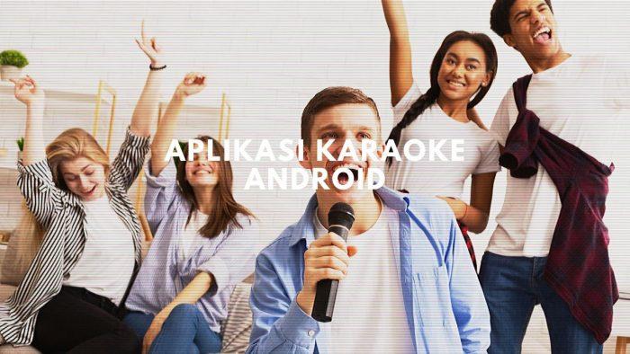 rekomendasi aplikasi karaoke android paling oke